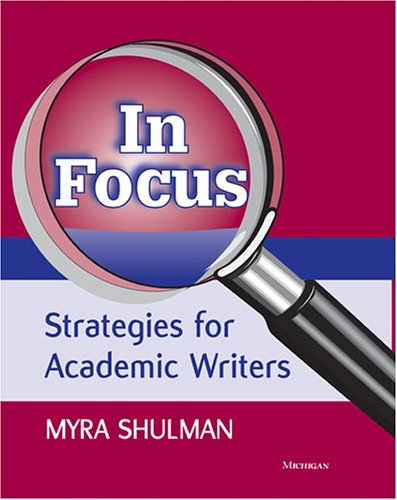 In Focus: Strategies for Academic Writers