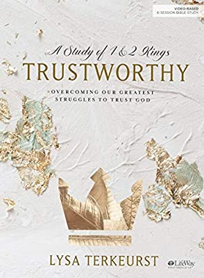 Trustworthy Bible Study: Overcoming Our Greatest Struggles to Trust God