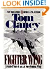 Fighter Wing: A Guided Tour of an Airforce Combat Wing (Tom Clancy's Military Referenc)