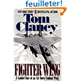 Fighter Wing: A Guided Tour of an Airforce Combat Wing