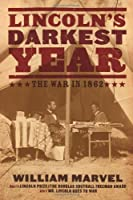 Lincoln's Darkest Year: The War in 1862