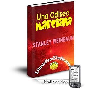 Una Odisea Marciana [Translated] (Spanish Edition)