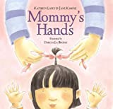 img - for Mommy's Hands book / textbook / text book