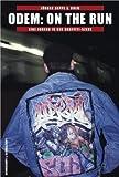 Odem - On The Run: Eine Jugend in der Graffiti-Szene -