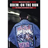 "Odem - On The Run: Eine Jugend in der Graffiti-Szenevon ""J�rgen Deppe"""