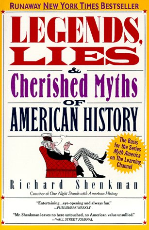 Image for Legends, Lies, and Cherished Myths of American History