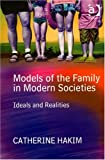 img - for Models Of The Family In Modern Societies: Ideals And Realities book / textbook / text book
