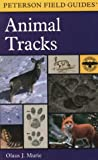 cover of A Field Guide to Animal Tracks (Peterson Field Guides(R))