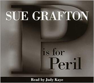 P Is for Peril: A Kinsey Milhone Mystery (Sue Grafton) written by Sue Grafton