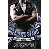 Reaper's Stand (Reapers Motorcycle Club) ~ Joanna Wylde