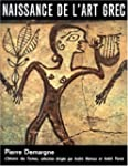 Naissance de l'art Grec - L'univers d...