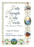 Daily Strength for Daily Needs: An Illuminated Selection