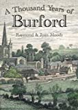 A Thousand Years of Burford (1901010163) by Moody, Raymond