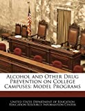 img - for Alcohol and Other Drug Prevention on College Campuses: Model Programs book / textbook / text book