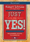 img - for Just Say Yes! Devotional: Unleashing People for Ministry book / textbook / text book