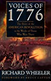 img - for Voices of 1776: The Story of the American Revolution in the Words of Those Who Were There book / textbook / text book