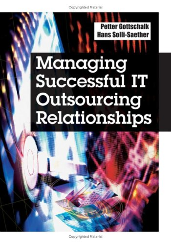 Managing Successful IT Outsourcing Relationships