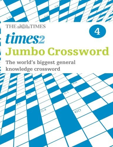 Times 2 Jumbo Crossword Book 4: 60 of the World's Biggest Puzzles from the Times 2