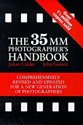 The 35mm Photographer's Handbook (Comprehensively revised and updated for a new generation of photographers)