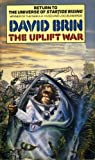The Uplift War (0553174525) by Brin, David