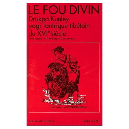 L'Arbre des Refuges: Le Fou Divin : Drukpa Kunley 51PM8Z5ZS2L._SS500_
