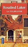 La tulipe d'or par Laker