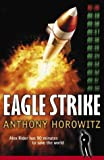 Eagle Strike (Alex Rider) Anthony Horowitz