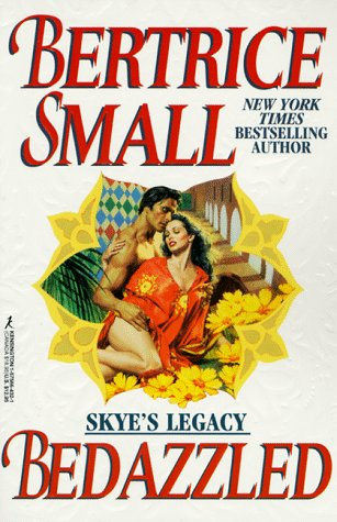 Bedazzled (Skye's Legacy), Bertrice Small