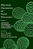 img - for Physical Chemistry of Food Processes, Volume II: Advanced Techniques, Structures and Applications by Ion C. Baianu (1993-02-28) book / textbook / text book