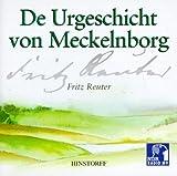 De Urgeschicht von Meckelnborg - 2 CDs - Fritz Reuter