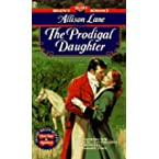 Book Review on The Prodigal Daughter (Signet Regency Romance) by Allison Lane