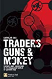 img - for Traders, Guns & Money: Knowns and unknowns in the dazzling world of derivatives book / textbook / text book