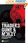 Traders, Guns & Money: Knowns and Unk...
