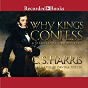 Why Kings Confess: A Sebastian St. Cyr Mystery | [C. S. Harris]