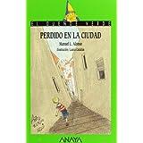 191. Perdido en la ciudad (Libros Infantiles - El Duende Verde)
