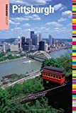 Insiders' Guide to Pittsburgh