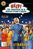 Help! I'm Trapped in a Movie Star's Body (0590978039) by Strasser, Todd