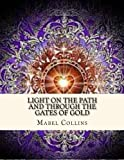 img - for Light on the Path and Through the Gates of Gold book / textbook / text book
