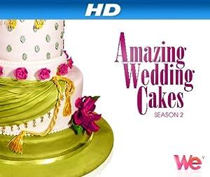 Amazing Wedding Cakes Season  Episode