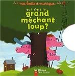 QUI C'EST LE GRAND M�CHANT LOUP (BO�T...