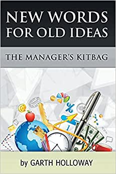 The Manager's Kitbag: New Words For Old Ideas