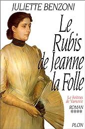 Le Boîteux de Varsovie, tome 4 : Le Rubis de Jeanne la Folle