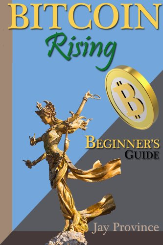 T.G.I.F! Here's Your Kindle Daily Deals For January 31  Featuring Jay Province's 5-Star Bitcoin Rising: Beginner's Guide to Bitcoin