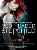 Jaye Wells Red-Headed Stepchild (Sabina Kane)