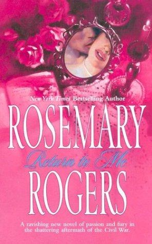 Return To Me, ROSEMARY ROGERS