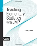 Teaching Elementary Statistics with JMP (1607646684) by Olsen, Chris