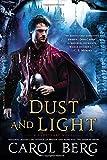 Dust and Light: A Sanctuary Novel