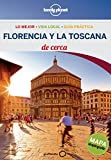 Lonely Planet Florencia y la Toscana de cerca / Lonely Planet Near Florence & Tuscany
