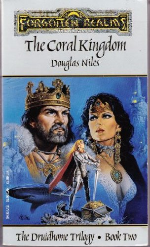 The Coral Kingdom (Forgotten Realms / Druidhome Trilogy)