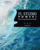img - for FL Studio Power!: The Comprehensive Guide book / textbook / text book